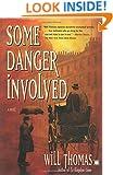 Some Danger Involved: A Novel