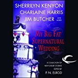 img - for My Big Fat Supernatural Wedding book / textbook / text book
