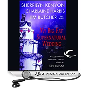 My Big Fat Supernatural Wedding (Unabridged)