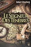 """Afficher """"Le Seigneur des ténèbres"""""""