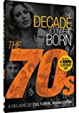 The Decade You Were Born - 1970s