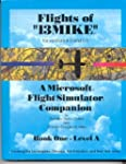 "Flights of ""13Mike"" Book 1: A Microso..."