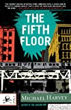The Fifth Floor: A Michael Kelley Novel (Vintage Crime/Black Lizard)