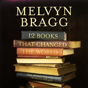 Twelve Books That Changed the World Audiobook