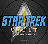 Scott Tipton Star Trek Vault: 40 Years from the Archives
