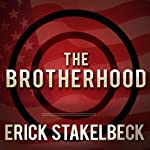 The Brotherhood: America's Next Great Enemy | Erick Stakelbeck