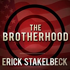 The Brotherhood: America's Next Great Enemy | [Erick Stakelbeck]