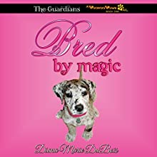 Bred by Magic: The Guardians, A Voodoo Vows Tail, Book 1 (       UNABRIDGED) by Diana Marie DuBois Narrated by Kat Marlowe