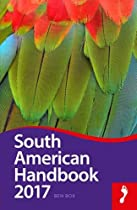South American Handbook 2017 (Footprint - Handbooks)