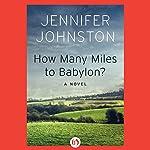 How Many Miles to Babylon? | Jennifer Johnston