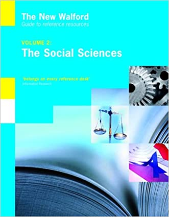 The New Walford Guide to Reference Resources: Social Sciences, Volume 2