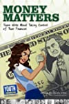 Money Matters: Teens Write about Taki...