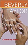 Sweetest Desires (A Sweetest Day Romance)