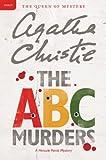 The A.B.C. Murders: A Hercule Poirot Mystery - Agatha Christie