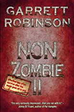 Non Zombie II (The Horror Comedy Novella Trilogy)