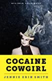 Cocaine Cowgirl: The Outrageous Life and Mysterious Death of Griselda Blanco, the Godmother of Medellín (Kindle Single)