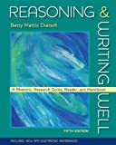 img - for Reasoning and Writing Well [Paperback] [2008] 5 Ed. Betty Mattix Dietsch book / textbook / text book