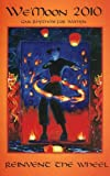 We'Moon 2010 Calendar: Gaia Rhythms for Womyn (Wemoon Datebook Spiral Edtn)