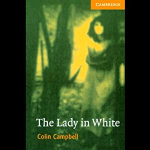 The Lady in White | [Colin Campbell]