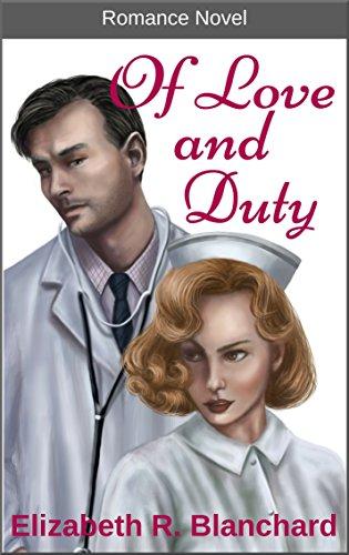 Romance: Of Love & Duty (Romance Novels Book 3)