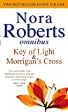 Nora Roberts Key Of Light/Morrigan's Cross