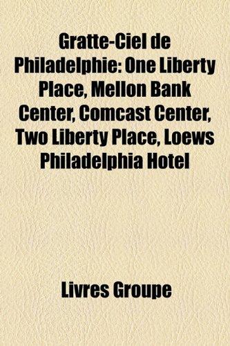 gratte-ciel-de-philadelphie-one-liberty-place-mellon-bank-center-comcast-center-two-liberty-place-lo