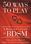 50 Ways to Play: A Beginner's Guide t...