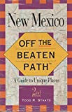 img - for Off the Beaten Path - New Mexico (Insiders Guide: Off the Beaten Path) book / textbook / text book