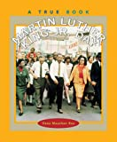Martin Luther King JR. Day (True Books: Holidays) (0516222465) by Rau, Dana Meachen