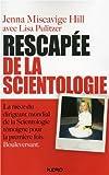 La rescapée de la scientologie