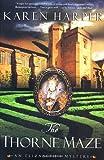 The Thorne Maze (Elizabeth I Mysteries, Book 5) (0312301766) by Harper, Karen