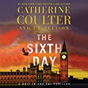 The Sixth Day: A Brit in the FBI, Book 5 | [Catherine Coulter, J.T. Ellison]