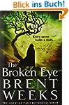 The Broken Eye (Lightbringer, Band 3)