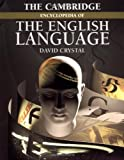 The Cambridge Encyclopedia of the English Language (0521596556) by David Crystal
