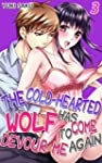 The cold-hearted wolf has come to dev...