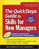 img - for The QuickSteps Guide to Skills for New Managers: Essential Ingredients for Success in Management book / textbook / text book