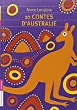 img - for 10 contes d'Australie by Annie Langlois (2011-09-28) book / textbook / text book