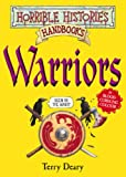 Warriors (Horrible Histories Handbooks) Terry Deary
