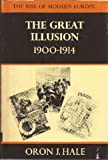 img - for Great Illusion, 1900-14 (Rise of Modern Europe) book / textbook / text book