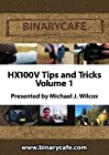 BinaryCafe - HX100V Tips and Tricks - Volume 1