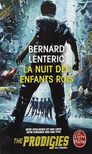 La Nuit Des Enfants Rois (Le Livre de Poche) (French Edition)