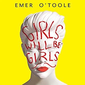 Girls Will Be Girls Audiobook