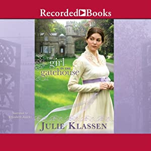 The Girl in the Gatehouse | [Julie Klassen]
