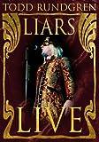 Todd Rundgren - Liars Live