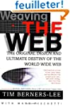 Weaving the Web: The Original Design...