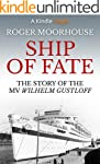 Ship of Fate: The Story of the MV Wil...