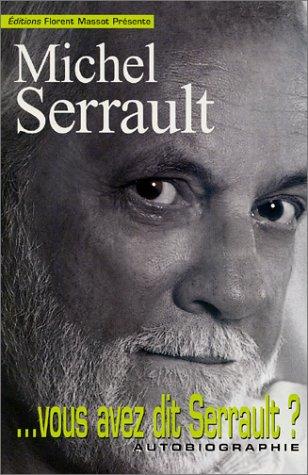 Vous avez dit Serrault?
