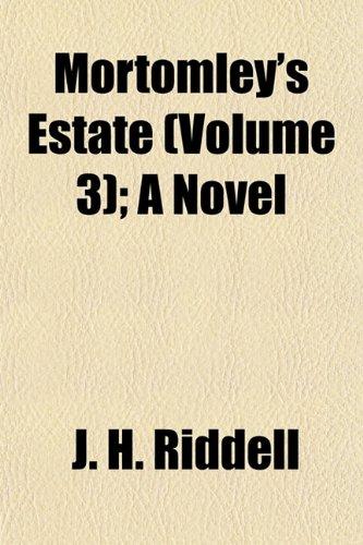 Mortomley's Estate (Volume 3); A Novel