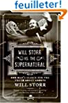 Will Storr vs. The Supernatural: One...