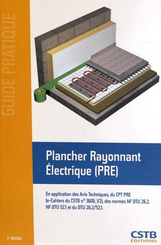 Plancher rayonnant lectrique pre en application des avis techniques du c - Avis plancher chauffant electrique ...